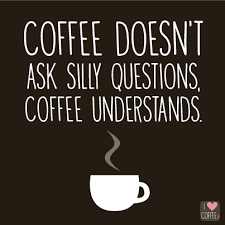 Morning Coffee Quotes Impressive 48 Coffee Quotes To Help You Through Monday Morning I Love Coffee
