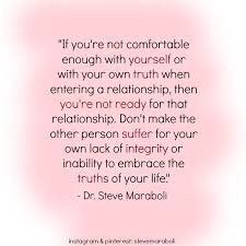 "Relationship With Yourself Quotes Best of Quote By Steve Maraboli ""If You're Not Comfortable Enough With"