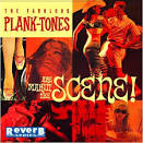 Are Makin' the Scene album by The Fabulous Plank-Tones