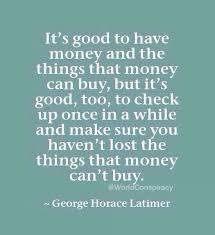 best money isn t everything ideas beautiful awesome advice