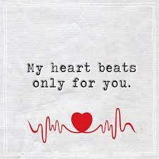 Best Love Quotes About Love Thoughts My Heart Beats Only For You Impressive The Best Love Quotes