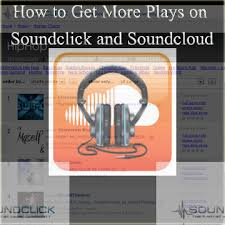 How To Get On The Soundcloud Charts How To Get More Plays On Soundcloud Soundclick Free 2016
