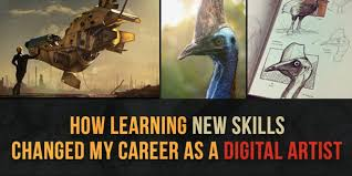 Artistic Skills Best HOW LEARNING NEW SKILLS CHANGED MY CAREER AS A DIGITAL ARTIST By