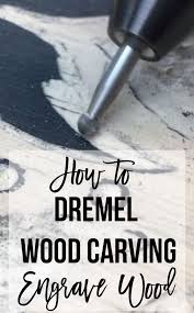 dremel wood carving is a great way to make engraved wood art