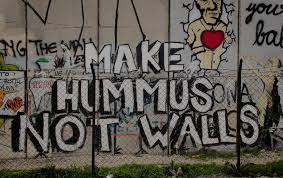 Image result for Make Hummus Not Walls