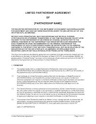 Agreement and the certificate of limited partnership to be filed with the office of the secretary of state pursuant to the california revised. Limited Partnership Agreement Template By Business In A Box