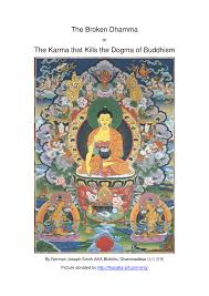 Pdf The Karma That Kills The Dogma Of Buddhism The Broken Dhamma