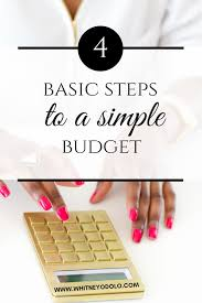 4 Basic Steps To A Simple Budget - Whitney Odolo