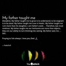 Discipline My Father Tau Quotes Writings By Janelle Graham