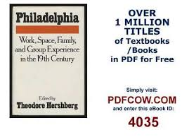 philadelphia work space family and group experience in the th  philadelphia work space family and group experience in the 19th century essays toward an interdis
