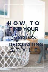 Find Your Home Decor Style What Is Your Decorating Style Free Image