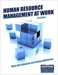 Resources At Work Human Resource Management At Work Michael Marchington