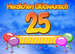 25 Geburtstag Glückwünsche Und Bilder