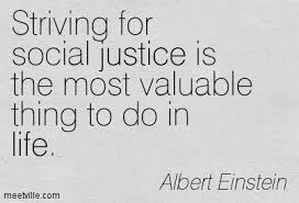 Image result for Social Justice sayings