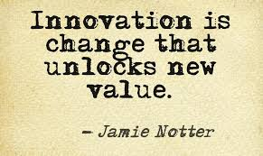 Innovation Quotes Adorable Innovation Is Change That Unlocks New Value Jamie Notter This