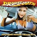 Drivin' South: Southern Rockin' Smash Hits