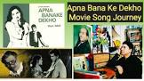 Nasir Hussain Apna Banake Dekho Movie