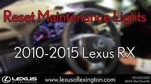 2008 Lexus Rx 350 Maintenance Light How To Reset Maintenance Lights For 2010 To 2015 Lexus Rx 350 450h