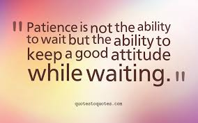 Patience Quotes Quotestoquotes