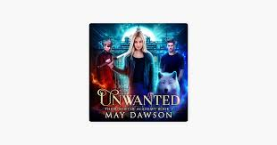 Unwanted: Their Shifter Academy, Book 1 (Unabridged) on Apple Books