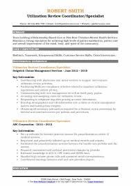 Most physical therapists have a master's degree. Utilization Review Coordinator Resume Samples Qwikresume