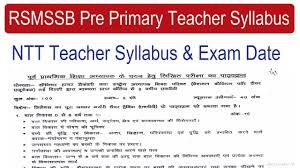Rsmssb Pre Primary Teacher Syllabus 2018 Ntt Nursery Teacher 2018