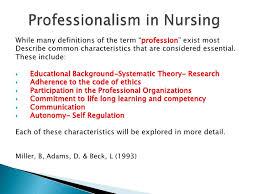 Professionalism In Nursing Professional Nursing