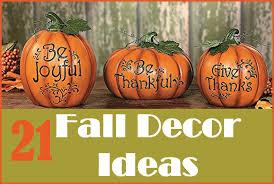 21 easy fall decorating ideas fall home decor tips