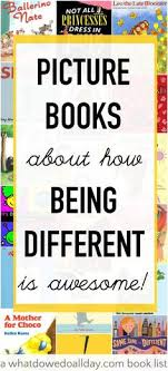 picture books about how being yourself is awesome books for kidskid bookschildren s