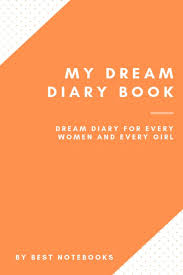 My Dream Book Design My Dream Diary Book Dream Diary For Every Women And Every