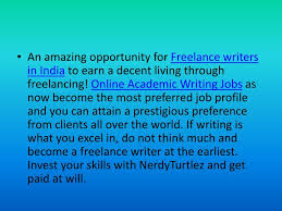 ppt lance academic writing job online powerpoint  an amazing opportunity for lance writers in to earn
