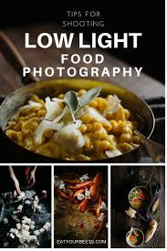 tips for shooting low light food photography