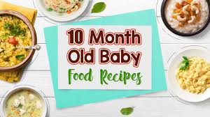 10 Month Baby Weight Gain Food Chart 10 Months Old Baby Food Chart