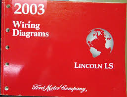 lincoln dealer electrical wiring diagram service manual ls models 2003 lincoln dealer electrical wiring diagram service manual ls models