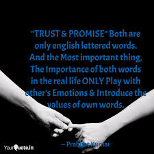 Trust Promise Both Ar Quotes Writings By Prabhat Kumar