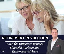 Financial Advisor Retirement 006 The Difference Between Financial Advisors And