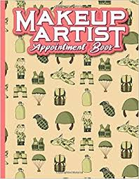 makeup artist appointment book 6 columns appointment booking appointment reminders daily appointment planner cute army cover volume 23 amazon co uk