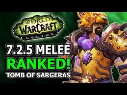 Dps Charts 7 2 5 7 2 5 Melee Ranked Best Dps Winners And Losers In World Of Warcraft Legion Tomb Of Sargeras