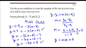 write the equation of the line that p through the points 4 7 and 1 2