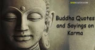 40 Buddha Quotes And Sayings On Karma Quotes About Karma Best Good Buddha Proverb Dp