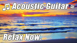 Relaxing Video Acoustic Guitar Music Relaxing Songs On Hawaii Beaches