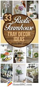 Design Style Tray 33 Best Farmhouse Style Tray Decor Ideas And Designs For 2020