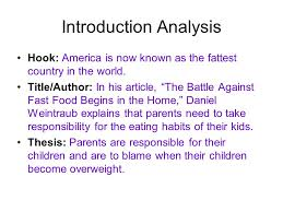 fast food essay introduction your introduction must have the  introduction analysis hook america is now known as the fattest country in the world