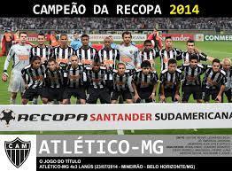 Edição dos Campeões: Atlético-MG Campeão da Recopa Sul-Americana 2014