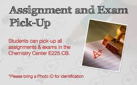 chemistry assignment and exam pick up signage assignment and exam pick up students can pick up all assignments and exams