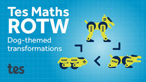 dog transformations tes maths resource of the week