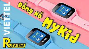 Đồng hồ định vị trẻ em Mykid - Giá rẻ, có trả góp