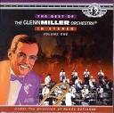 Best of New Glenn Miller Orchestra