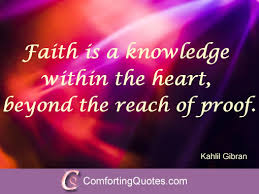 Religious Quotes About Faith Mesmerizing Inspirational Quote On Faith By Kahlil Gibran ComfortingQuotes