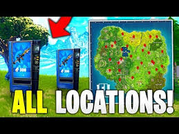 Vending Machine Locations Unique ALL VENDING MACHINE LOCATIONS In Fortnite Battle Royale YouTube